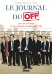le-journal-du-off-dans-les-coulisses-dune-campagne-prc3a9sidentielle-folle-gerschel-saint-cricq-james-couverture.jpg