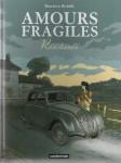 Capitol, Amours fragiles, Jean-Michel Beuriot, Philippe Richelle,Castreman,Roman historique, 2e guerre mondiale, 40-45