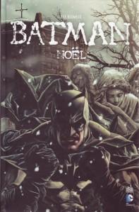 Batman Noël, Lee Bermejo, Barbara Ciardo, Urban Comics, Jaxom