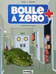 boule a zero,zidrou,ernst,carpentier,bamboo,012013,810,jeunesse,maladie,cancer,hopital,crocodile,afrique,rwanda