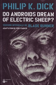 do androids dream of electric sheep ?,blade runner,tony parker,emmanuel proust editions,philip k. dick,jaxom