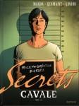 Secrets, Cavale, Giroud, Germaine, Magda, Dupuis, 01/2014