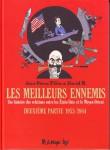 les meilleurs ennemis,une histoire des relations entre les etats-unis et le moyen-orie,première partie 1783 1953,deuxième partie 1953 1984,géopolitique,filiu jean-pierre,david b.
