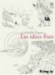les idées fixes,piquet,futuropolis