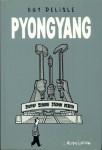 Pyongyang, Delisle, l'association, dictature, humour, chroniques