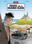 Jacques Gipar, Trafic sur la grande bleue, Delvaux, Dubois, Paquet, Calandre, 04/2013