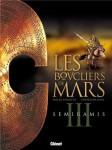Les boucliers de Mars, Gine, Chaillet, Sémiramis, Glénat, 09/2013