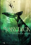 Moby Dick, Jouvray, Alary, Soleil, Noctambule 04/2014