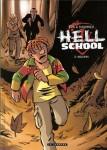 Hell school, Ers, Dugomier, Césano, Le Lombard, 06/2014.
