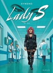 Lady S, ADN, Aymond, Van Hamme, Dupuis, 8/10, Aventure, services secrets, thriller, 11/2014