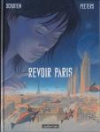 Revoir Paris, Schuiten, Peeters, Casterman, 11/2014