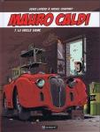 Mauro Caldi, Constant, Lapierre, Paquet, Calandre, 7/10, Aventure, automobile, 11/2014