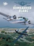 Gilles Durance, le bombardier blanc, Callixte, Cockpit, Paquet, 11/2014