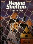 Wayne Shelton, No-return, Denayer, Van Hamme, Dargaud, 7/10, espionnage, aventure, thriller, 11/2014