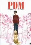 PDM, Jésus alonso, Paquet, Groupe Paquet, 8/10, autobiographie, édition, 02/2015