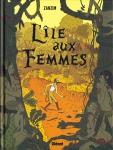 L'île aux femmes, Zanzim, Glénat, 8/10, Aventure, féminisme, humour, 01/2015