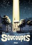 Soucoupes, Obion, le Gouëfflec, Glénat, 8/10, roman graphique, uchronie, extra-terrestre, humour, 04/2015
