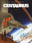 Centaurus, Janjetov, Leo, Rodolphe, Delcourt, 8/10, science-fiction, anticipation, aventures,03/2015