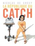 La République du catch, De Crecy, Casterman, 8/10, manga, polar, catch, mafia, fantôme, 04/2015