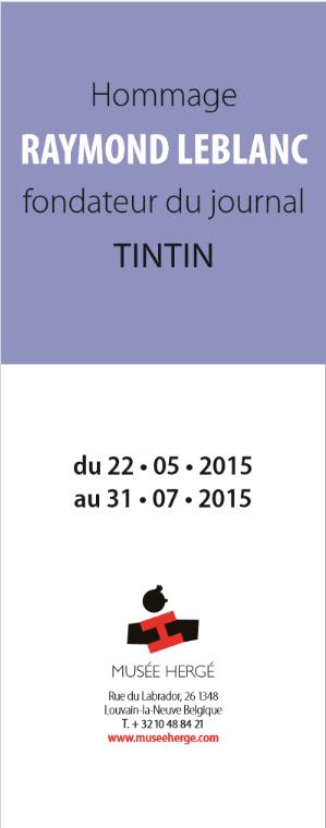 Exposition, Raymond Leblanc, Musée Hergé, louvain-la-Neuve, 05/2015