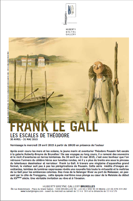 Exposition, Frank Le Gall, Théodore Poussin, Galerie Huberty Breyne, Bruxelles, 05/2015