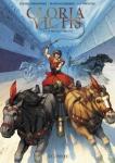 Gloria victis, Guerrero, Fernandez, Le Lombard, 7/10, Histoire, antiquité, jeux du cirque, courses de chars, 04/2015