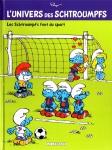 L'univers des Schtroumpfs, Peyo, Studio Peyo, Le Lombard,8/10,  sport, humour, 07/2015