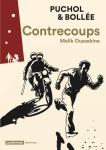 Contrecoups, Malik Oussekine, Bollée, Puchol, Casterman, Ecritures, 16 mars 2016, roman graphique