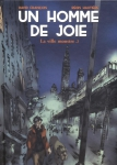 Un hommede joie, La ville monstre.2, François, Hautière, Casterman, 06 avril 2016, récit réaliste