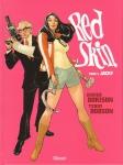 xavier dorison,red skin tome 2,jacky,terry dodson,rachel dodson,espionnage,comédie