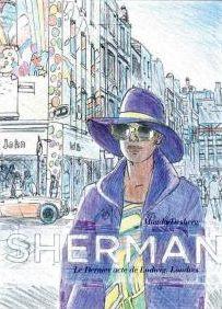 Sherman, tome 7, Le dernier acte de Ludwig. Londres, Desberg, Magda, Le Lombard, 23 septembre 2016, thriller