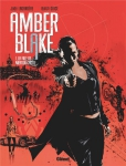 La fille de Merton Castle, Amber Blake, Glénat, Thriller, Policier, espionnage, Jade Lagardère, Butch Guice