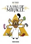 Y a pas de miracle, Davy Mourier, Fluide Glacial, humour noir
