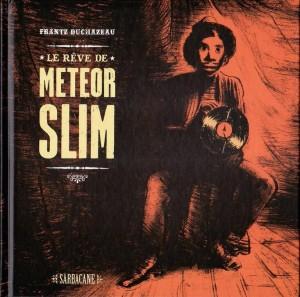 le rêve de météor Slim_couv