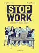 Stop Work, les joies de l'entreprise moderne