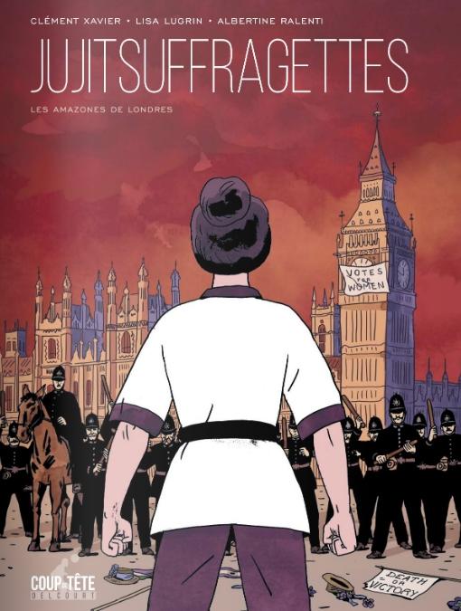 Jujitsuffragettes_les amazones de Londres_Coup de tete Delcourt
